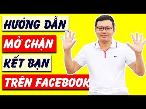 Hướng dẫn cách mở chặn kết bạn trên Facebook - Bỏ chặn kết bạn trên Facebook - Nguyễn Văn Phú