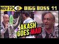 Akash Goes MAD After CAPTAINCY Task   Bigg Boss 11 Day 53   23rd November 2017   Episode Update