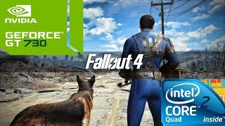 Fallout 4 On Geforce GT 730