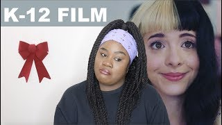 Melanie Martinez - K-12 FILM |REACTION|
