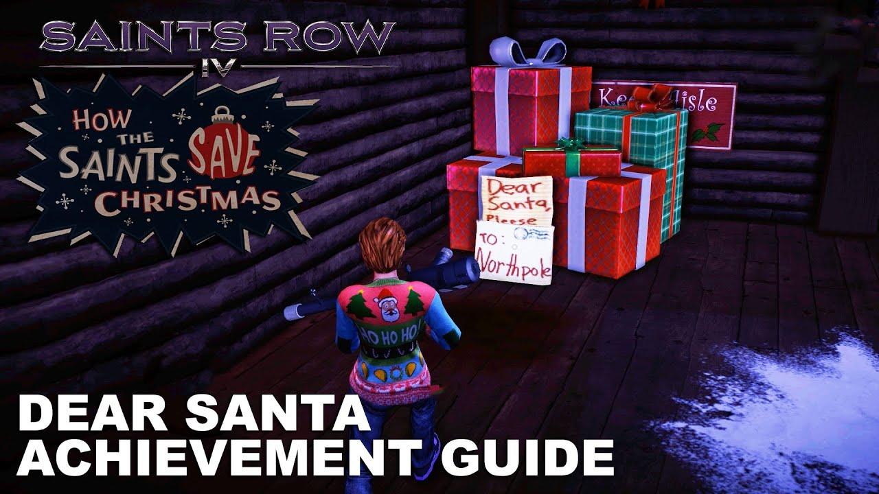 Saints Row IV: How The Saints Save Christmas - Dear Santa ...