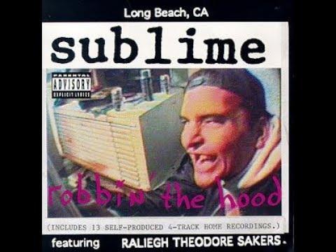 Sublime - Robbin' The Hood  ( Full Album )