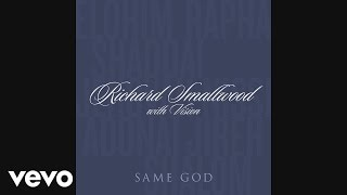 Richard Smallwood - Same God (Audio)