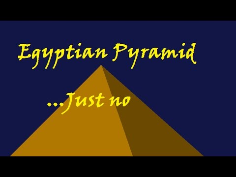 Could use some Work... - Egyptian Pyramid