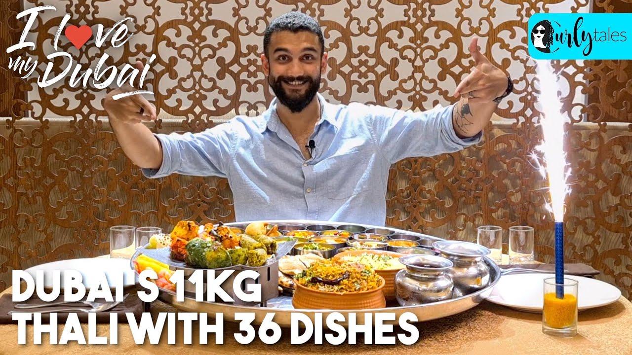 Dubai's 11Kg Thali With 36 Dishes At India Club, Dubai | I Love My Dubai S2 Ep13 | Curly Tales