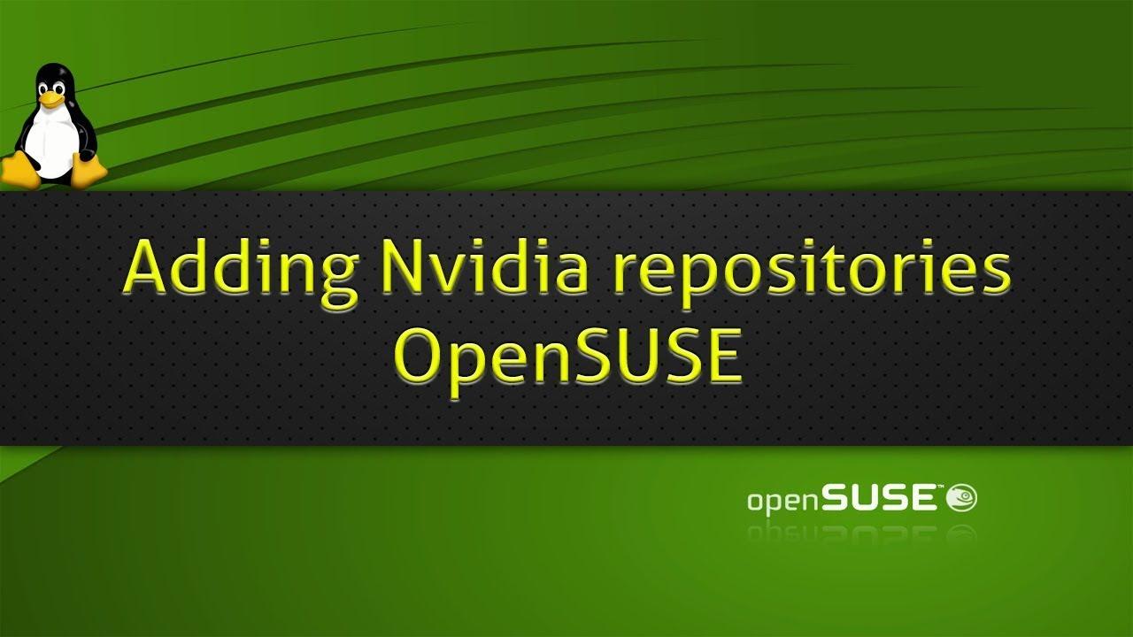 Adding Nvidia repositories OpenSUSE