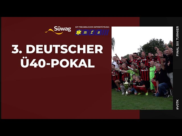 3. Deutscher Ü-40 Pokal - Final Six Endrunde