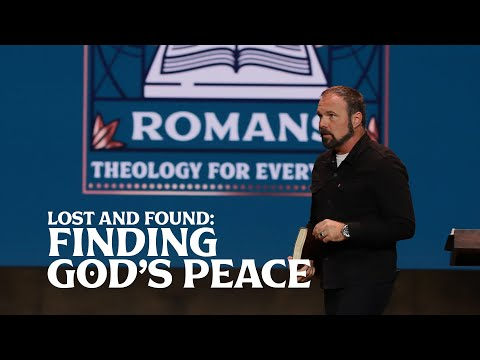 Romans #1 Lost and Found: Finding God's Peace