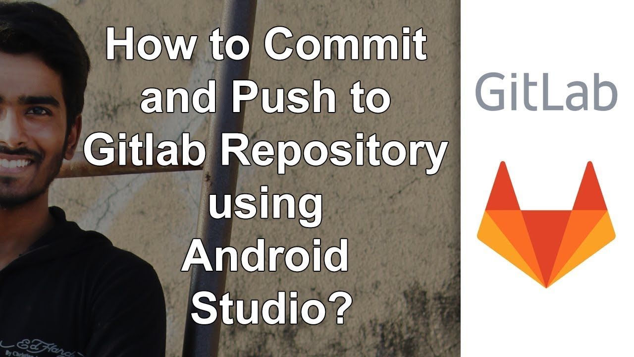 How to Commit and Push to Gitlab Repository using Android Studio?