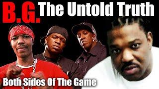 B.G. The Untold Truth