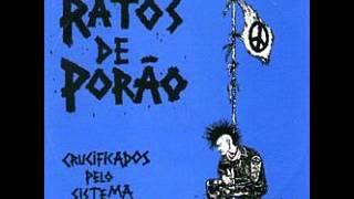 RATOS DE PORAO - Crucificados pelo Sistema (FULL ALBUM)