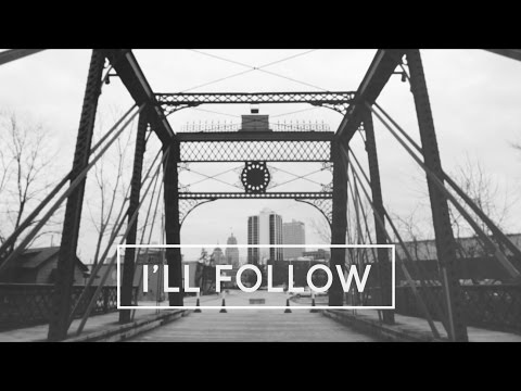 Mike Lee  I'll Follow  Music Video