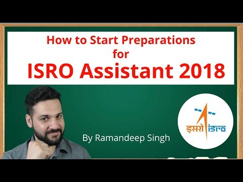 ISRO Assistant 2017 - How to Start Preparations