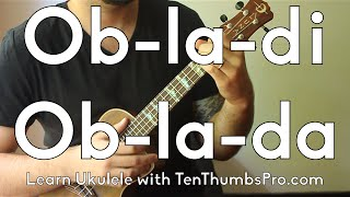 Ob-La-Di Ob-La-Da - The Beatles - How to play Ukulele Tutorial - Beginner Songs w/play-a-long
