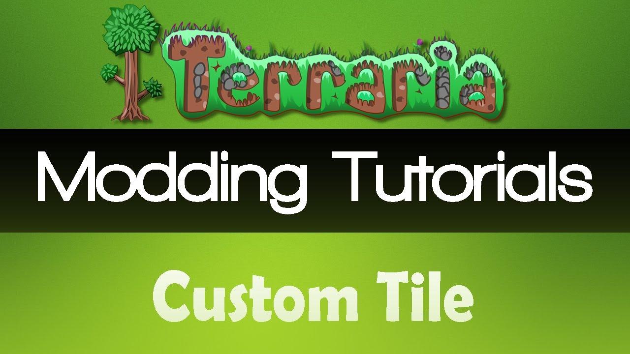 Terraria 1 3+: Modding Tutorial - Custom Tile! - #8