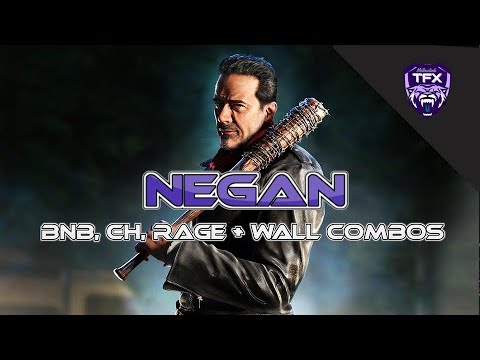 NEGAN  - BNB , COUNTER HIT, WALL & RAGE COMBOS [W/INPUTS