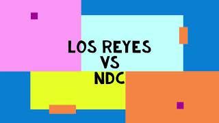 Los Reyes vs NDC