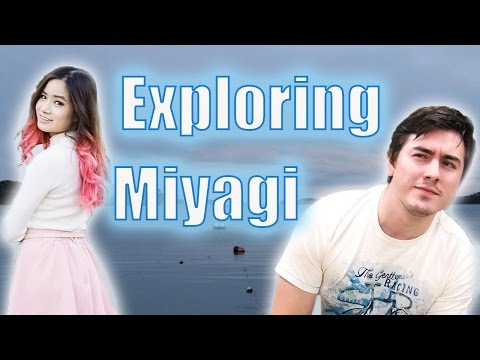 Exploring Miyagi with Kim Dao and Abroad in Japan