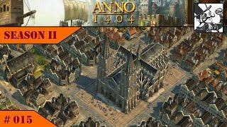 Anno 1404 - Venice: Season II #015 Happy Noblemen!