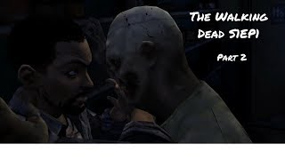 So much drama and Choices! | Telltale Series: The Walking Dead EP1P2