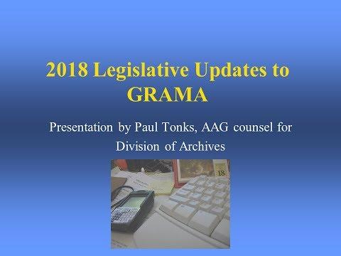 GRAMA Legislative Updates 2018 by Paul Tonks