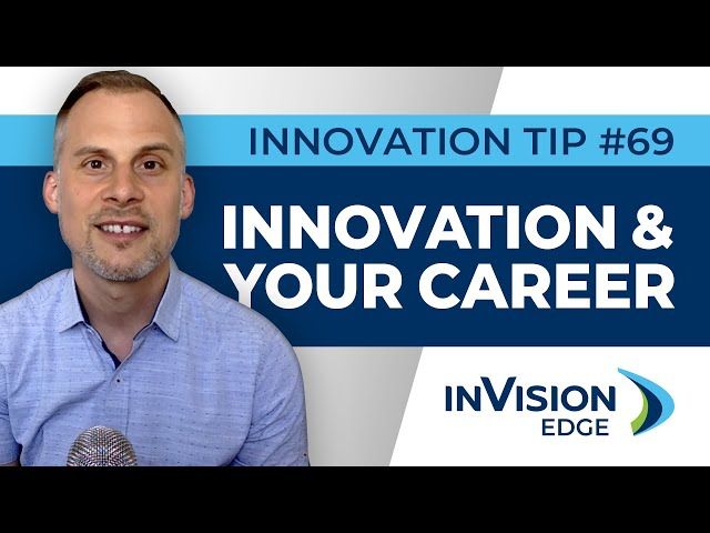 INNOVATION TIP #69 | Innovation & Your Career