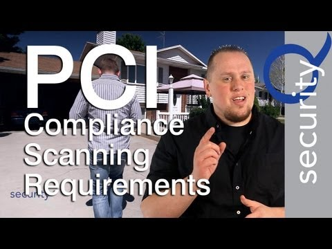 PCI Compliance Scanning Requirements