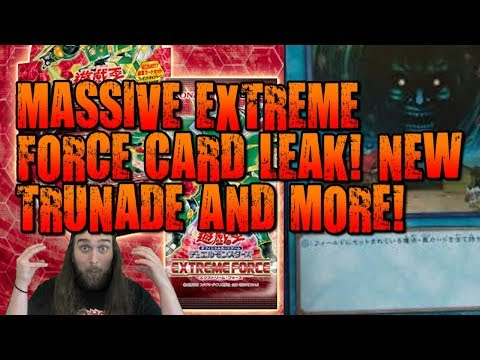 MASSIVE EXTREME FORCE CARD LEAK! NEW TRUNADE AND MORE!