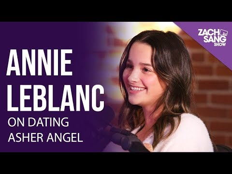 Annie LeBlanc On Her Relationship w/ Asher Angel