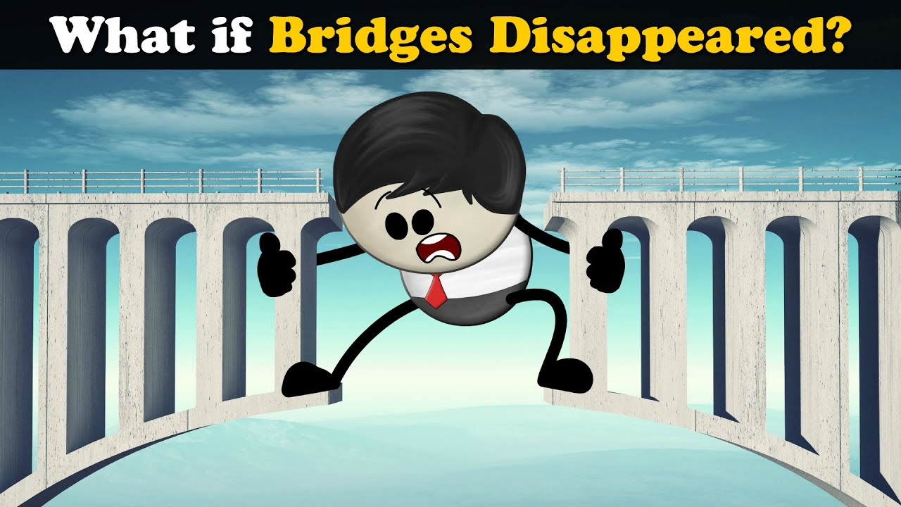 What if Bridges Disappeared? + more videos | #aumsum #kids #science #education #whatif