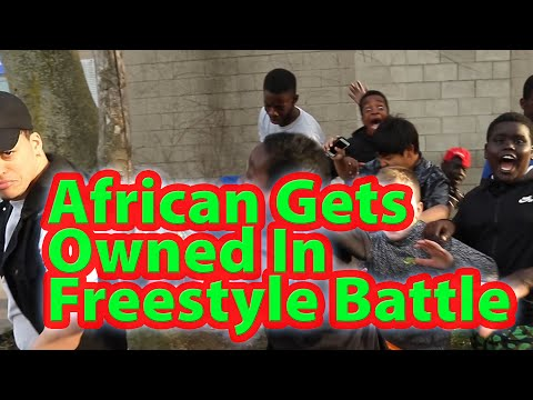 AFRICAN GETS OWNED IN FREESTYLE BATTLE!!! LOL