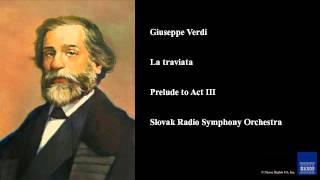 Giuseppe Verdi, La traviata, Prelude to Act III