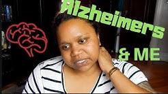 My Alzheimer's Story| Alzheimer's Awareness Month #EndALZ