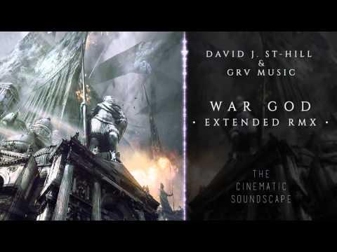 War God [Extended RMX] - David J. St-Hill & GRV Music