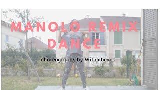 Manolo (Remix) Choreography by Willdabeast Adams l #WILLDAMANOLOREMIX by Jodiedanse