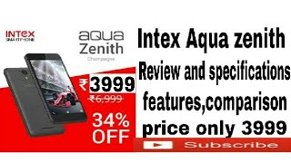 intex aqua zenith unboxing review and specifications features comparison price 3999 only 2017