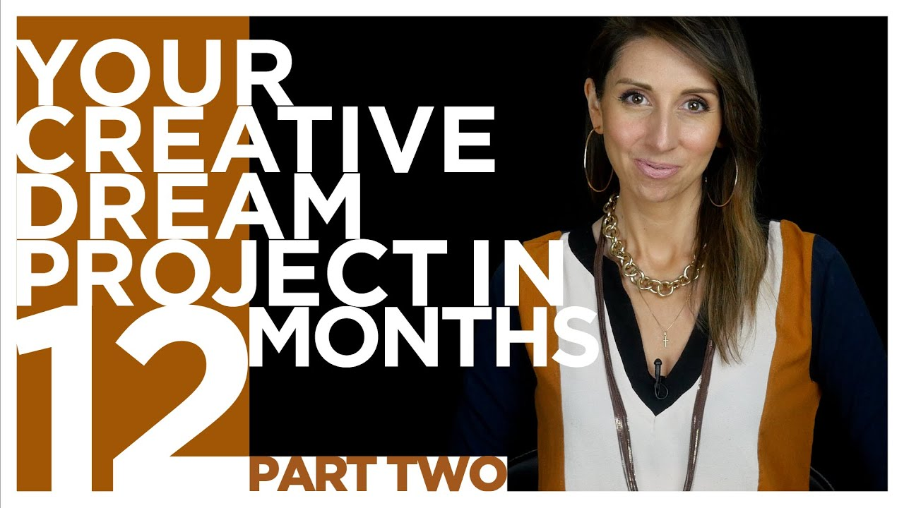 COMPLETE Your Dream Project in 12-Months (Part 2) | ARTIST AS GUIDE