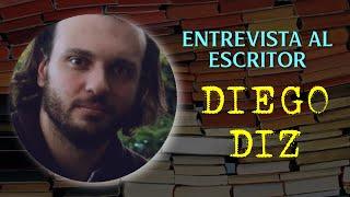ENTREVISTA AL #ESCRITOR DIEGO #DIZ