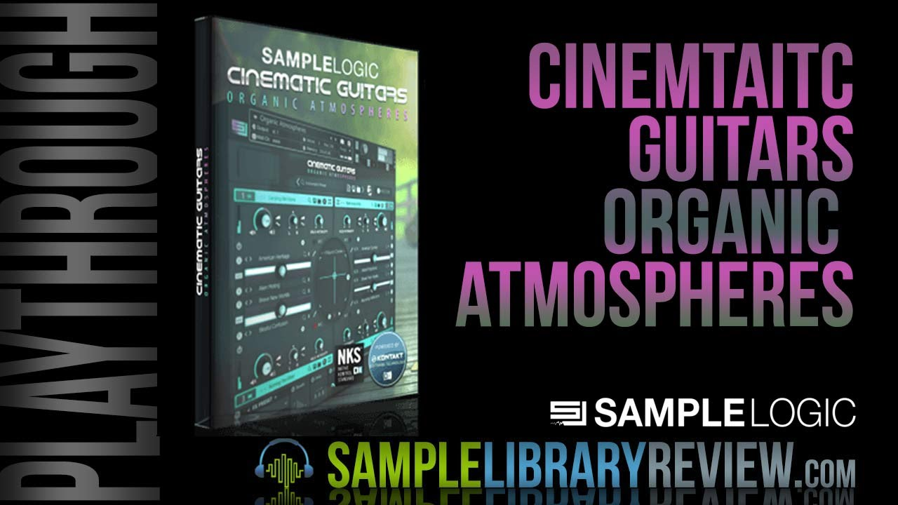 Preset Playthrough: Cinematic Guitars Organic Atmospheres by ...