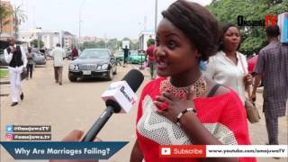 Watch These Nigerians Give Valid Reasons why Many Marriages are Failing and Ways to Help Couples