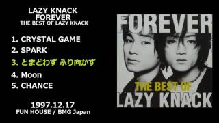 LAZY KNACK — FOREVER -THE BEST OF LAZY KNACK- [1997.12.17] 1. CRYST...