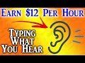 Earn Money Online Typing What You Hear (ENTRY LEVEL)