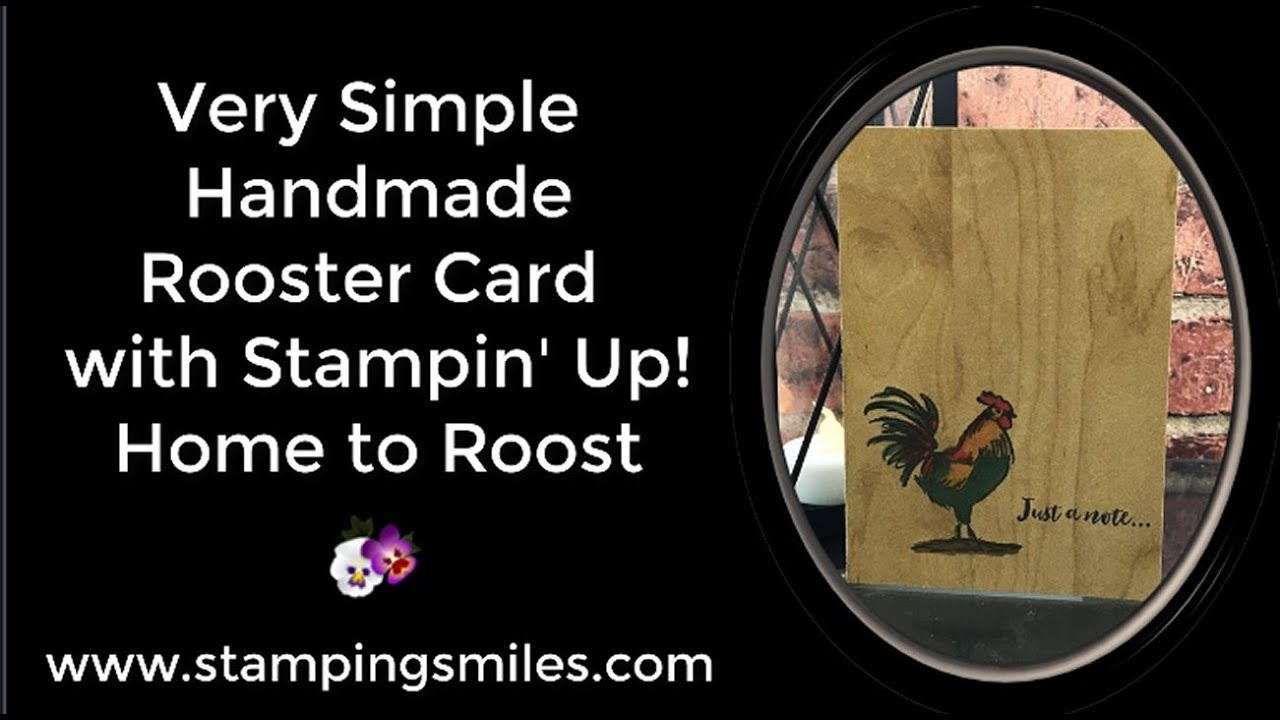 694eccc23 Very Simple Handmade Rooster Card with Stampin  Up! Home to Roost ...