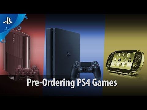 Pre-Ordering Games | PS4