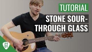 Stone Sour - Through Glass | Gitarren Tutorial Deutsch