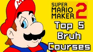 Super Mario Maker 2 Top 5 BRUH Courses (Switch)