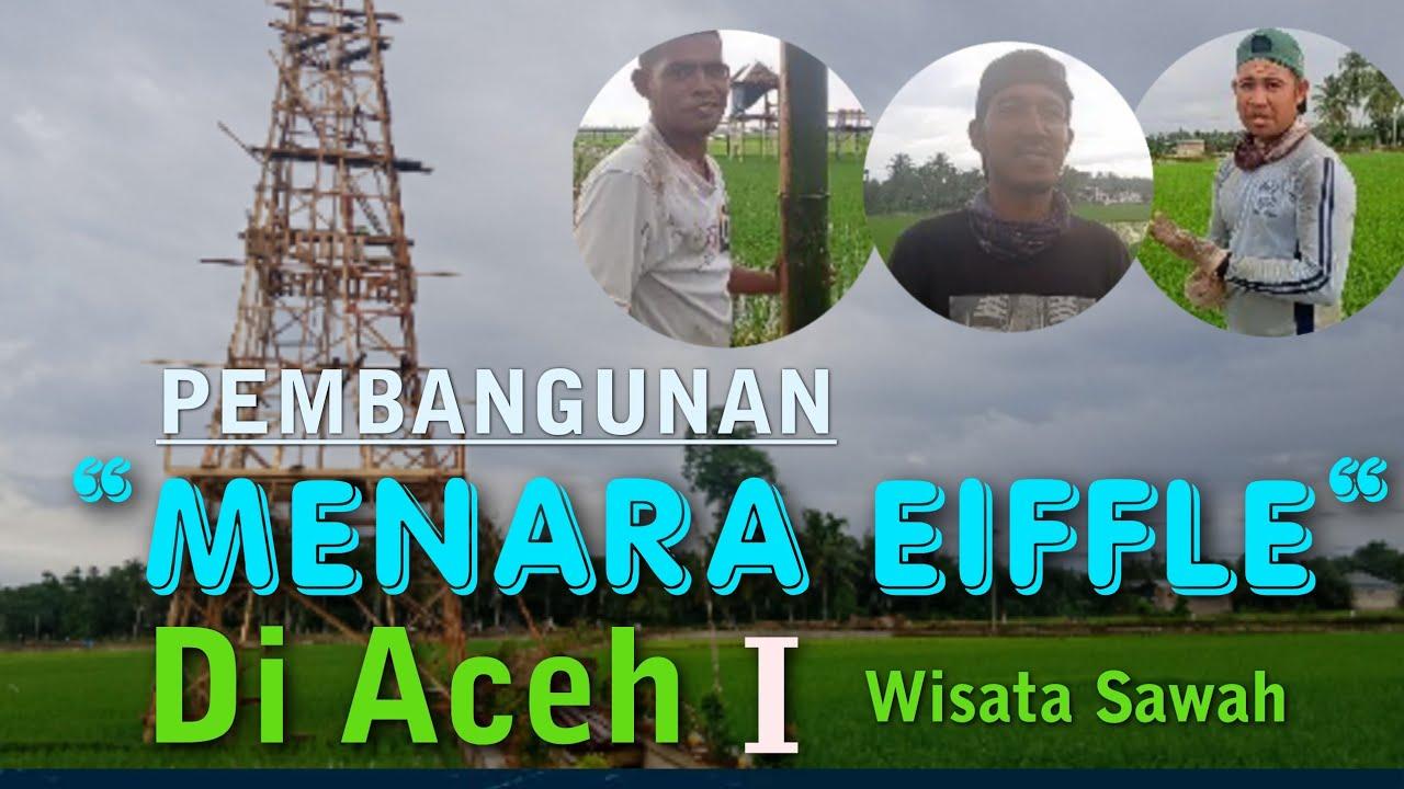 Objek Wisata Sawah, Mane Kareung Kota Lhokseumawe   YouTube