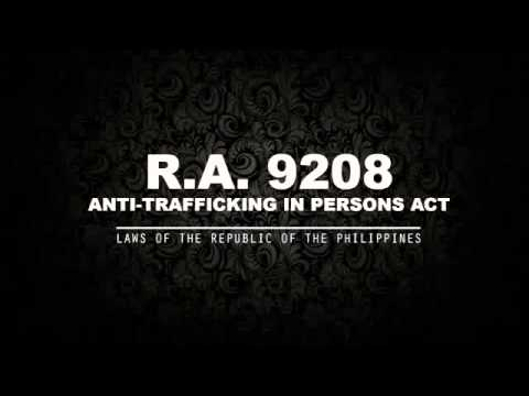 RA 9208: ANTI-TRAFFICKING IN PERSONS ACT