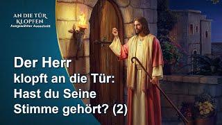 Christliche Filme | Der Herr klopft an die Tür. Kannst du die Stimme des Herrn erkennen? (2)