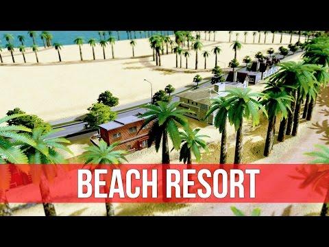 Cities: Skylines - Beach Resort District!